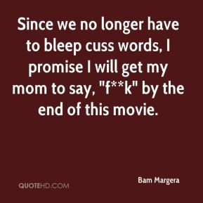 Bam Margera - Since we no longer have to bleep cuss words, I promise I ...