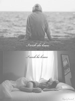 wish she knew - I wish he knew