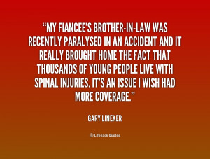 quote-Gary-Lineker-my-fiancees-brother-in-law-was-recently-paralysed ...