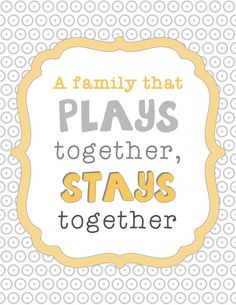 ... Quotes, Families Fun, Families Time, Quotes Printables, Stay Together