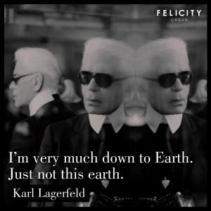 We love him! #fashion #quotes Karl Lagerfeld