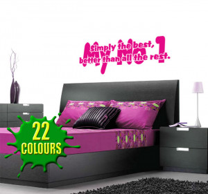 ... The Best My No 1 (Tina Turner) Lyric wall decal above a headboard
