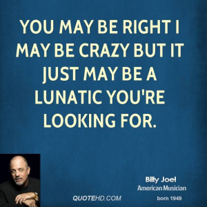 Billy Joel Quotes | QuoteHD