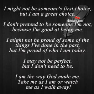 might not be someone s first choice but i am a great choice i don t ...