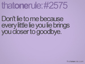 Dont Lie To Me Quotes