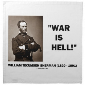 William Tecumseh Sherman War Is Hell Quote Printed Napkin