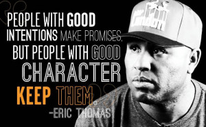 Eric Thomas , motivational speaker known around the world for his ...