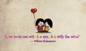 Eternal Love Quotes Shakespeare But for those who love,