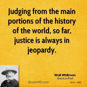 Walt Whitman Quotes- a man who was way ahead of his time.