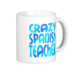 Crazy Spanish Teacher Classic White Coffee Mug