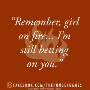 Catching Fire quote -Cinna