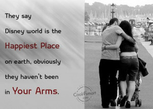 Hug Quote: They say Disney world is the happiest... 16
