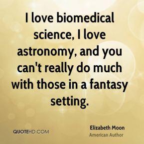 Elizabeth Moon Quotes