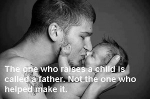 Real Father Quotes Tumblr Real father quotes tumblr
