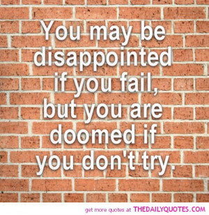 may-be-disappointed-if-you-fail-life-quotes-sayings-pictures.jpg