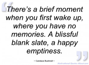 there's a brief moment when you first wake candace bushnell