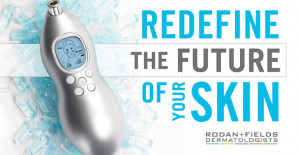 Give Rodan + Fields 5 minutes to trade a week's worth of dulling ...