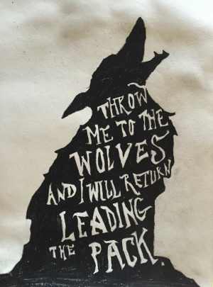 don t throw me to the wolves Remind me if you will exactly what we're fighting for / calling calling for  throw  me to the wolves / because  i don't want to be your little research monkey boy.