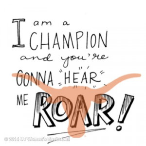 re gonna hear me roar! - Katy Perry#KAsMondayMindset #HookEm #ownIT ...