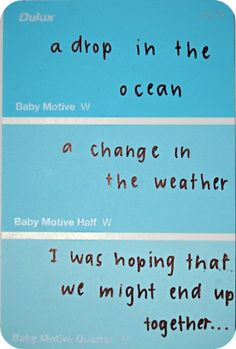 lyrics on paint sample strips. such a cute idea. More