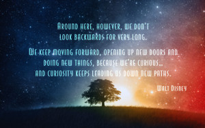 Quotes For Walt Disney Quotes Keep Moving Forward Wallpaper