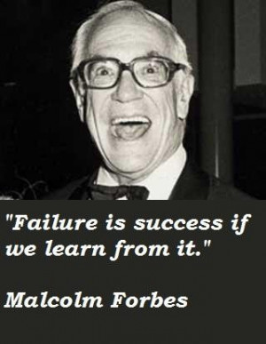 Malcolm forbes quotes 2