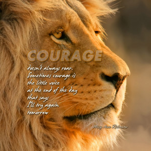 ... quote iphone wallpaper courage doesn t always roar sometimes courage