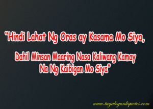 Tagalog Sad Love Quote - Friend Lover