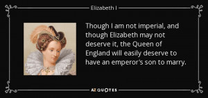 ... elizabeth-may-not-deserve-it-the-queen-of-england-elizabeth-i-8-83-79