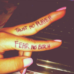 ... , hand, nails, no, no bitch, pink, player, quote, tattoo, text, trust