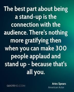 Aries Spears - The best part about being a stand-up is the connection ...