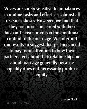 Wives are surely sensitive to imbalances in routine tasks and efforts ...