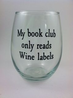 ... quotes, quotes wine quotes, book clubs, book club quotes, funny wine