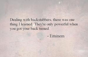 back, backstabbers, eminem, hate, love, music, power, quotes
