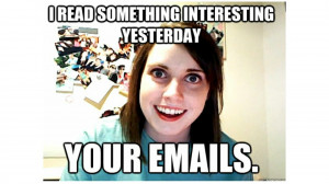 Overly Attached Girlfriend... Memes?