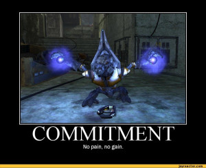 COMMITMENT No pain, no gain. / halo :: funny pictures :: demotivation ...