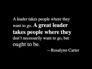 Rosalynn Carter Inspirational Quote On Leadership Work Quotes