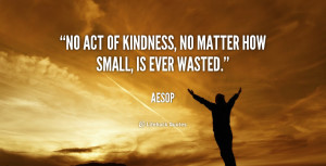 small acts of kindness quotes