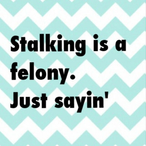 Sassypants is stalking me. Obsessed. Delusional. Desperate for ...