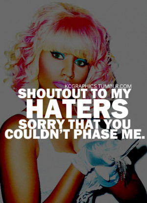 quotes about haters by nicki minaj
