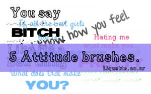 Attitude Quotes by ~Liquette on deviantART