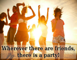 Good Party Quotes Tumble About Life for Girls on Friendship About Love ...