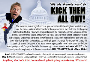 ... out all corporate special interest lobbying and career politicians