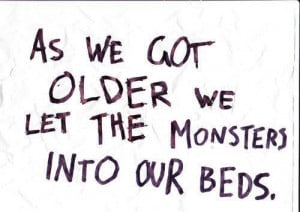 bed, monster, quote, quotes, real life, text