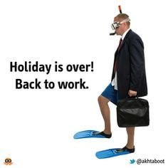 holiday is over back to work more funny work quotes holiday back to ...