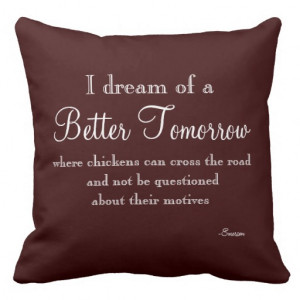 Funny Quote Throw Pillow from Zazzle.com