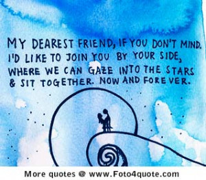 Friendship quotes and images - My dearest friend, if you don't mind. I ...