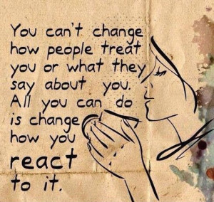 you-cant-change-how-people-treat-you-life-quotes-sayings-pictures.jpg