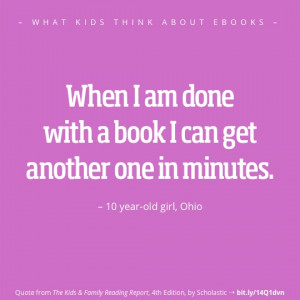 What kids think about ebooks - best quotes - girl Ohio