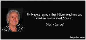 More Henry Darrow Quotes